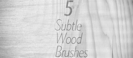 Freebie Friday: 5 Subtle Wood Photoshop Brushes